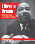 I Have a Dream: Martin Luther King, Jr. and the Fight for Equal Rights (14)