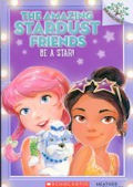 Amazing Stardust Friends, The: Be a Star! (15) #2