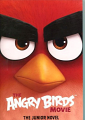Angry Birds Movie, The: Junior Novel, The