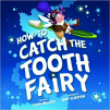 How To Catch the Tooth Fairy (16)