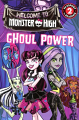 Monster High: Welcome to Monster High: Ghoul Power (16) Level 2