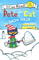 Pete the Cat: Snow Daze (16) Level A My First