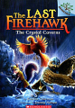 Last Firehawk, The: Crystal Caverns, The (17) #2