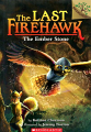 Last Firehawk, The: Ember Stone, The (17) #1