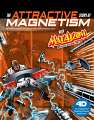 Attractive Story of Magnetism with Max Axiom Super Scientist, The: 4D An Augmented Reading Science Experience (19)