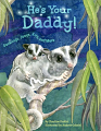 He's Your Daddy!: Ducklings, Joeys, Kits and More (18)