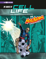 Basics of Cell Life with Max Axiom, Super Scientist, The: 4D An Augmented Reading Science Experience (19)