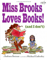 Miss Brooks Loves Books (And I Don't) (10)