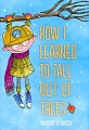 How I Learned to Fall Out of Trees (19)