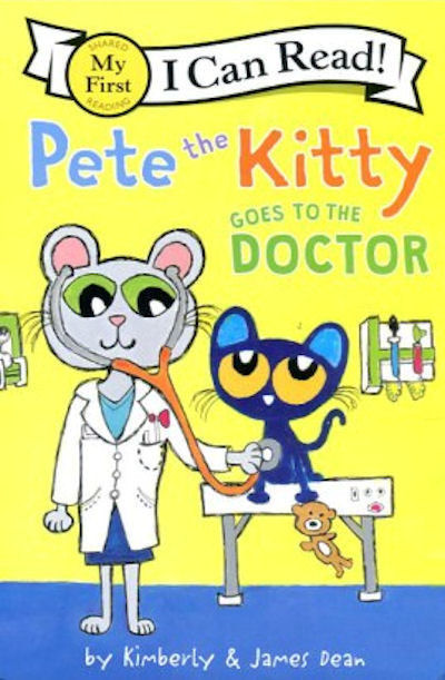 Pete the Kitty Goes to the Doctor (19) Level A My First