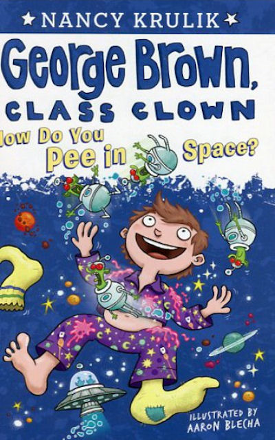 George Brown, Class Clown: How Do you Pee in Space? (14) #13