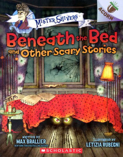 Mister Shivers: Beneath the Bed and Other Scary Stories (19)