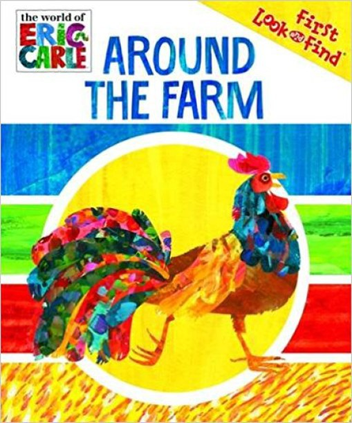 First Look and Find: Eric Carle Around the Farm (15)