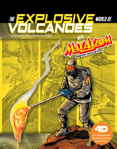 Explosive World of Volcanoes with Max Axiom Super Scientist, The: 4D An Augmented Reading Science Experience (19)
