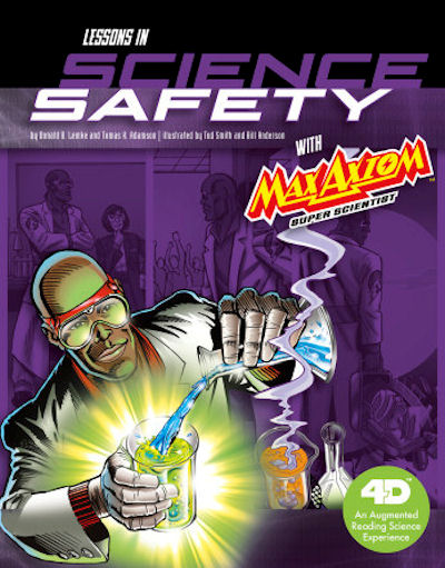 Lessons in Science Safety with Max Axiom Super Scientist: 4D An Augmented Reading Science Experience (19)