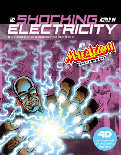 Shocking World of Electricity with Max Axiom Super Scientist, The: 4D An Augmented Reading Science Experience (19)
