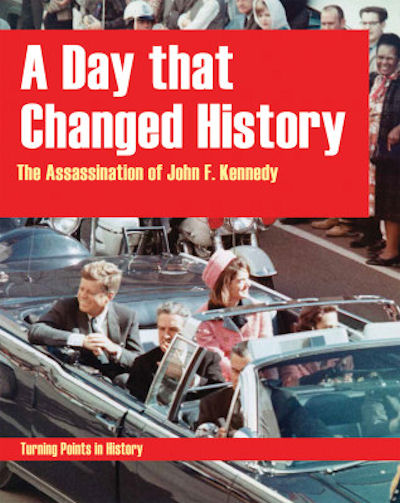 A Day that Changed History: The Assassination of John F Kennedy (14) / Turning Points in History