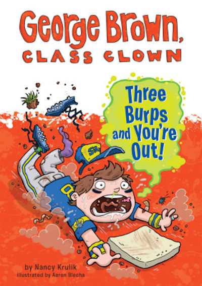Three Burps and You're Out! (14) / George Brown, Class Clown