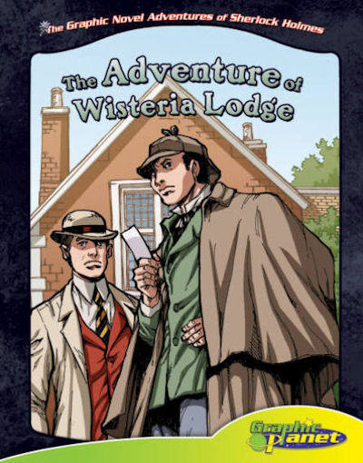 Adventure of Wisteria Lodge, The (13) / Graphic Novel Adventures of Sherlock Holmes, The Set 2