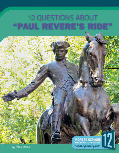 """12 Questions about """"Paul Revere's Ride"""""""