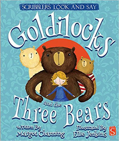 Scribblers Look and Say: Goldilocks and the Three Bears (17)