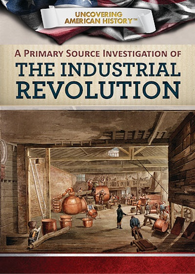 A Primary Source Investigation of the Industrial Revolution (19)