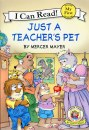 Little Critter: Just a Teacher's Pet (15) Level A My First