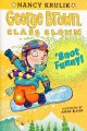 George Brown, Class Clown: 'Snot Funny! (15) #14
