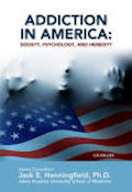 Addiction in America: Society, Psychology, and Heredity (13)