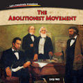 Abolitionist Movement, The (14)