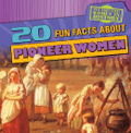 20 Fun Facts About Pioneer Women (16)