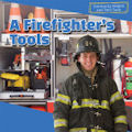 A Firefighter's Tools (16)