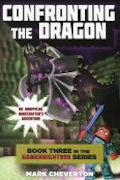 Confronting the Dragon: An Unofficial Minecrafter's Adventure (14) #3