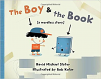 Boy & the Book, The: A Wordless Story (15)