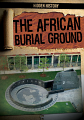 African Burial Ground, The (17)