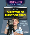 Be a Director of Photography: Make Every Shot Count (18)
