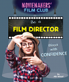 Be a Film Director: Direct with Confidence (18)
