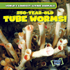 250-Year-Old Tube Worms! (19)