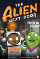 Alien Next Door, The: Trick or Cheat? (18) #4