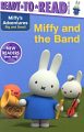 Miffy's Adventures Big and Small: Miffy and the Band (18) Level Ready-to-Go