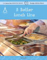 A Better Lunch Line (19)