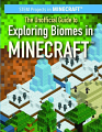 Unofficial Guide to Exploring Biomes in Minecraft, The (19)
