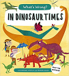 What's Wrong? In Dinosaur Times (19)