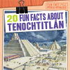 20 Fun Facts About Tenochtitlán (20)