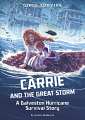 Carrie and the Great Storm: A Galveston Hurricane Survival Story (20)