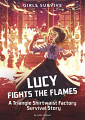 Lucy Fights the Flames: A Triangle Shirtwaist Factory Survival Story (20)