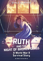Ruth and the Night of Broken Glass: A World War II Survival Story (20)