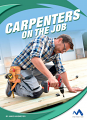 Carpenters on the Job (20)