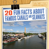20 Fun Facts About Famous Canals and Seaways (20)