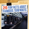 20 Fun Facts About Famous Subways (20)